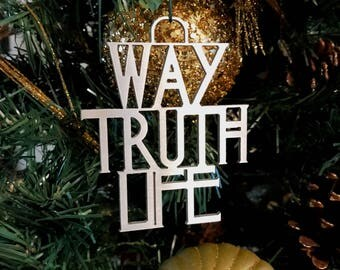 2017 Series: Way Truth Life