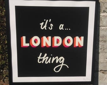 It's A London Thing - By Kid-B Art