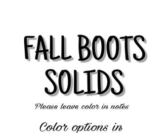 Fall boots - SOLIDS