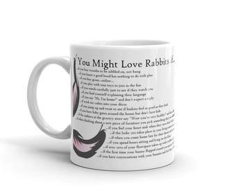 You Might Love Rabbits If... Mug
