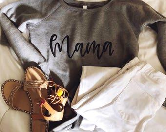 Mama Off The Shoulder Sweatshirt