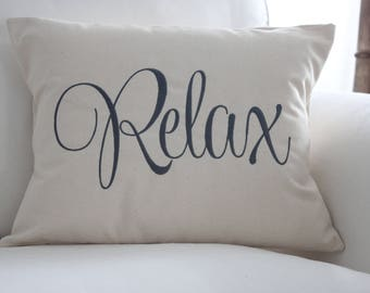 Relax pillow cover, Housewarming Gift, Porch Pillow, Word Pillow, Farmhouse Decor, Beach House Decor