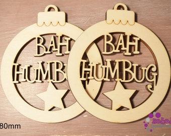 "Laser cut ""Bah Humbug"" wooden bauble hanging Christmas decoration."
