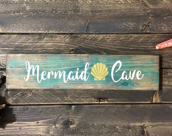Mermaid Cave Wood Sign / Mermaid Cove wood sign