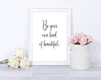 Be Beautiful Print/Poster Quote
