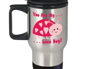 Love Bug Travel Mug with Lid Sweetheart Coffee Lover Gift Anniversary Birthday Bridal Wedding I love you Cup