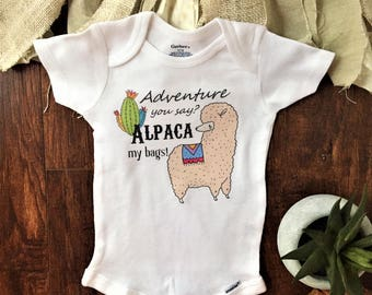 Adventure you say Alpaca my bags onesie, Alpaca baby outfit, Adventure baby, funny baby onesies, funny baby clothes, baby girl, baby boy