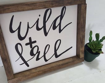 10x12 wild and free sign//rustic sign//farmhouse sign//wood framed canvas sign
