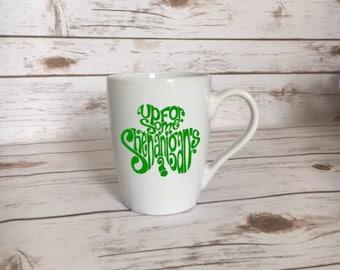 Up For Some Shenanigans?, Shenanigans Mug, St Patricks Day Mug