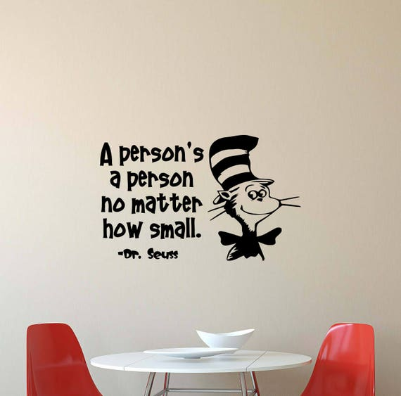 A Person S A Person No Matter How Small Dr Seuss Wall