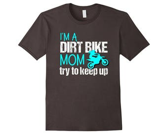 Motocross Shirt for Women, Dirt Bike Shirt , DirtBike Mom, Dirtbike Shirt, Dirtbike Shirt for Women, Motorcross Shirt, Biker Mom Shirt