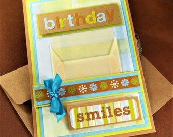 Birthday Smiles - handmade gift card holder for that someone special, for Mom, Sister, Wife or for a friend comes with a matching envelope