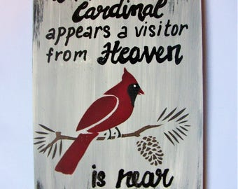 CARDINAL ,a VISITOR from HEAVEN,remembrance,memorial,sentiment wood sign