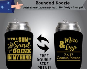 The Sun The Sand And A Drink In My Hand Name & Name Date Place Rounded Koozie Double Side Print (RK W10)