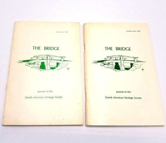 Bridge Journal of Danish American Heritage Society Vol 4 (No 1 & 2) 1981 Full Year Denmark Emigrants History