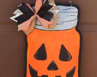 Jack O Lantern Burlap Door Hanger - Halloween Decoration - Mason Jar Front Door Decor - Fall Decor