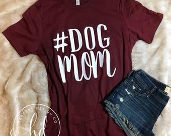 DogMom • Dog Mom Shirt