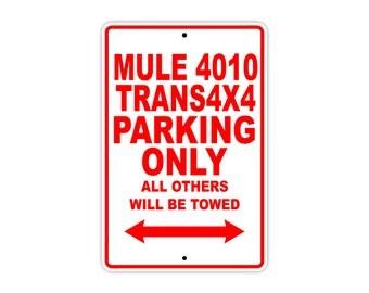 KAWASAKI MULE 4010 TRANS4X4 Parking Only Motorcycle Bike Chopper Aluminum Sign