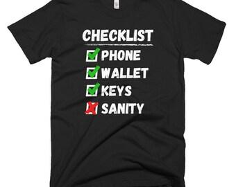 Checklist Loss My Sanity T-shirt