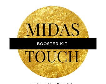 Midas Touch Booster Kit - 15 Bonus Social Media Templates