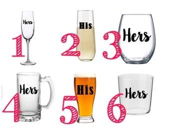 Custom His and Hers Glass/Custom Glass/Personalized Glass/Personalized Gift/Wedding Gift/His and Hers Gift/Custom Wedding Gift/Anniversary