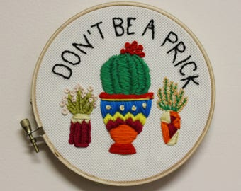 Don't Be a Prick, Hand Embroidery