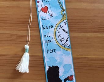 """Alice in Wonderland bookmark with handmade tassel as a trailer / with quote """"we're all mad here"""" / Disney bookmarks/gift for readers"""