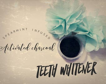 Teeth Whitener - Spearmint Infused - Activated Charcoal