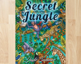 Secret Jungle by Jade Summer (Coloring Books, Coloring Pages, Adult Coloring Books, Adult Coloring Pages, Coloring Books for Adults)