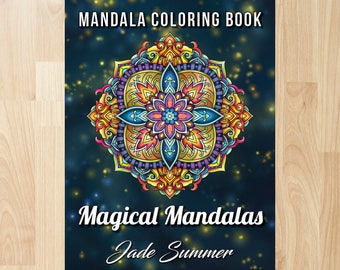100 Magical Mandalas By Jade Summer Coloring Books Pages Adult