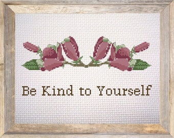 Be Kind To Yourself - GetStitchedAU PDF Cross Stitch Pattern – Mental Health Self Care