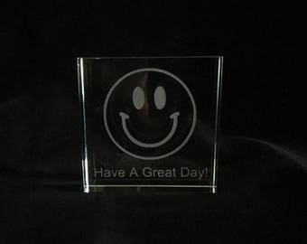 Engraved Glass Paperweight - Have a Great Day!