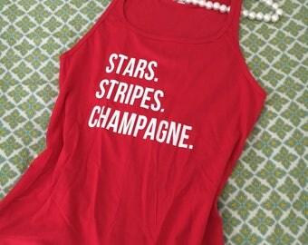 Stars Stripes Champagne, Stars Stripes Champagne Shirt, Champagne Shirt, Champagne, 4th of july, labor day, memorial day, shirt, top, tank