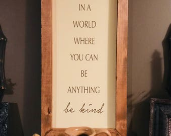Framed Cream and Brown Be Kind Wood Sign