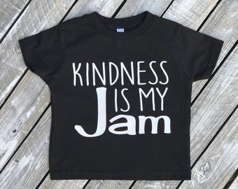 Kindness Is My Jam Infant and Toddler T-Shirt | Infant T-Shirt | Toddler T-Shirt