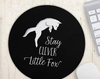 Fox Mousepad, Stay Clever Little Fox, Office Decor, Dorm Decor