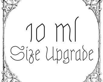 10ml Size Upgrade