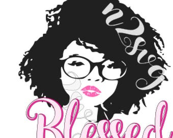 afro lady with glasses  blessed svg  . Digital file svg