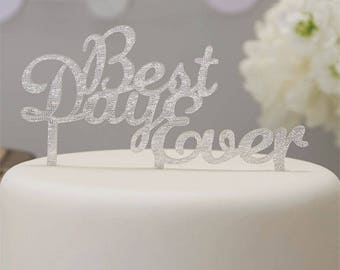 Metallic Perfection 'Best Day Ever' Wedding Cake Topper