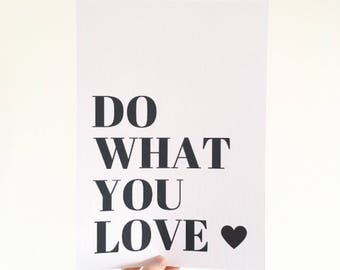 Do What You Love Print - Typography Print - Framed Print - Home Decor - A4 Print - Love - Inspirational - Quotes - House Decor - Wall Prints