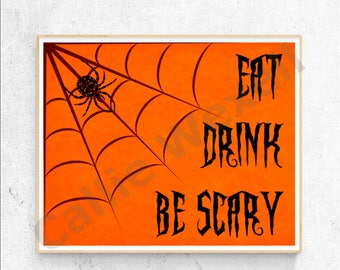 Halloween Art, Eat Drink Be Scary, Halloween Wall Art, Halloween Decor
