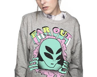 far out crewneck sweatshirt