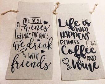 WINE TOTE/BAG- Cute Quotes