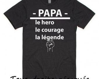 Tshirt - dad, the hero, the courage, the legend