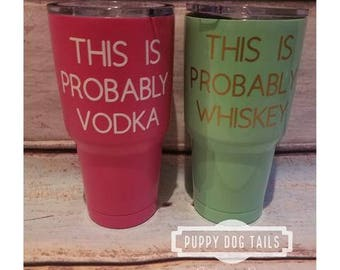 This is probably Wine, Vodka, Whiskey insulated steel tumblers