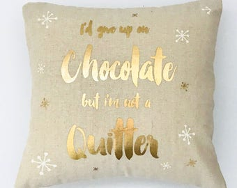 Cushion Cover: NOT A QUITTER