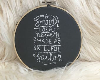 Smooth Sea • Sailor Quote Embroidery Wall Decor