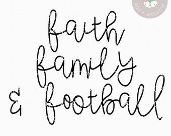 Football SVG, Faith Family Football Svg, Fall is for Football SVG, Football Mom, Sport svg, Friday Night Lights, Cutting File, Southern, SEC