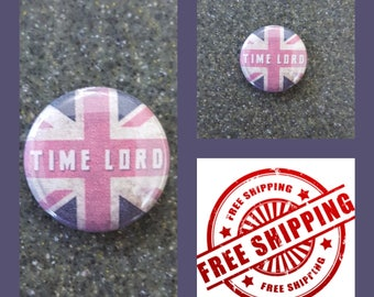 "1"" Doctor Who ""Time Lord"" Button Pin or Magnet, FREE SHIPPING & Coupon Codes"