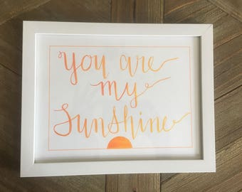 You Are My Sunshine-Brush Lettering Quotes